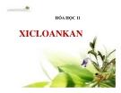 Bài giảng Hóa học 11 bài 26: Xicloankan