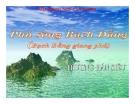 Bài giảng Ngữ văn 10 tuần 19 bài: Phú sông Bạch Đằng - Trương Hán Siêu