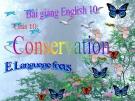 Bài giảng Tiếng Anh 10 unit 10: Conservation