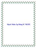 Mạch Nhân Áp Dùng IC NE555