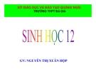 Bài giảng Sinh học 12 bài 19: Tạo giống bằng phương pháp gây đột biến và công nghệ tế bào