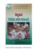 Giáo trình Nghề trồng nấm mùa hè - Nguyễn Lân Hùng