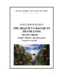 Giáo trình thu hoạch và bảo quản thanh long