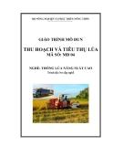 Giáo trình Thu hoạch và tiêu thụ lúa