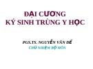 Bài giảng Đại cương ký sinh trùng y học - Nguyễn Văn Đề