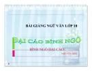 Bài giảng Ngữ văn 10 tuần 19 bài: Đại cáo bình Ngô - Nguyễn Trãi