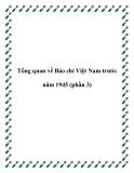 Tổng quan về Báo chí Việt Nam trước năm 1945 (phần 3)