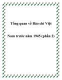 Tổng quan về Báo chí ViệtNam trước năm 1945 (phần 2)