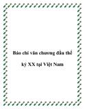 Báo chí văn chương đầu thế kỷ XX tại Việt Nam
