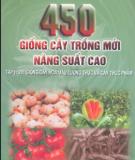 Ebook 450 giống cây trồng mới năng suất cao: Tập 2 (281 giống cây hoa màu lương thực và cây thực phẩm) - GS.TS. Đường Hồng Dật