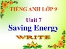 Bài 7: Saving energy - Bài giảng Tiếng anh lớp 9