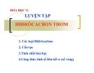 Bài giảng Hóa học 11 bài 36: Luyện tập Hiđrocacbon thơm