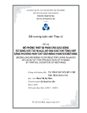 Luận văn:MÔ PHỎNG THIẾT BỊ PHẢN ỨNG ĐẢO DÒNG SỬ DỤNG XÚC TÁC Ni/Al2O3 ĐỂ SẢN XUẤT KHÍ TỔNG HỢP BẰNG PHƯƠNG PHÁP OXY HOÁ RIÊNG PHẦN KHÍ METHANE