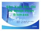 Tiểu luận:Sản Xuất Bio Oil Từ Nhiệt Phân Biomass