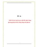 Đồ án: Thiết kế dây chuyền sản xuất dầu nhờn băng phương pháp trích ly bằng dung môi phenol