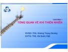 Bài giảng: Công nghệ khí (ThS. Hoàng Trọng Quang) - Chương 1