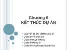 Bài giảng quản lý dự án - Chương 6