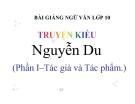 Bài giảng Ngữ văn 10 tuần 28 bài: Truyện Kiều - Nguyễn Du