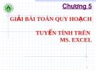 Chương 5 : giải bài toán quy hoạch tuyến trình trên Ms. Excel