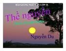 Bài giảng Ngữ văn 10 tuần 30 bài: Thề nguyền - Truyện Kiều - Nguyễn Du