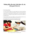 Những điều cần chú ý khi tiêm vắc xin cho trẻ