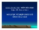 Bài giảng Hóa học 10 bài 24: Sơ lược về hợp chất có Oxi của Clo