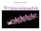 Bài giảng Ngữ văn 9 bài 19: Nghị luận về một sự việc, hiện tượng đời sống