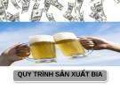 Đề tài: Quy trình sản xuất Bia