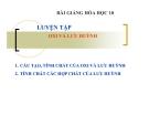 Bài giảng Hóa học 10 bài 34: Luyện tập oxi và lưu huỳnh