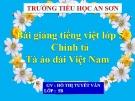 Bài giảng Tiếng việt 5 tuần 31 bài: Tà áo dài Việt Nam