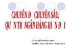 Chuyên đề chuyên sâu: Quản trị ngân hàng Thương mại - Nguyễn Hoàng Giang