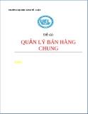 Tiểu luận Quản lý bán hàng chung - ĐH Kinh tế _ Luật