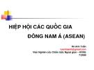 Hiệp hội các quốc gia Đông Nam Á- Hà Anh Tuấn