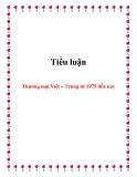 Tiểu luận:Thương mại Việt – Trung từ 1975 đến nay