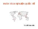 Phân tích sự kiện quốc tế