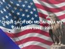 Chính sách đối ngoại của Mỹ giai đoạn 1991-2009