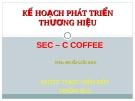 Kế hoạch phát triển thương hiệu SE-Coffee