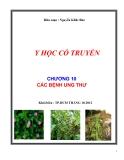 Y học cổ truyền: Chương 10 - Các bệnh ung thư - Nguyễn Khắc Bảo
