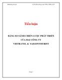 Tiểu luận: Bảng  so sánh  chiến lược phát triển của hai công ty Vietravel và Saigontourist