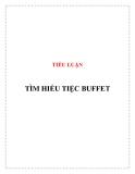 Tiểu luận: Tìm hiểu tiệc Buffet