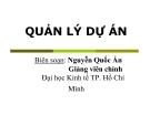 Bài giảng Quản lý dự án - Nguyễn Quốc Ấn