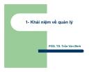 Khái niệm về quản lý - PGS. TS. Trần Văn Bình