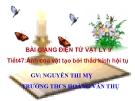 Bài giảng Vật lý 9 bài 43: Ảnh của một vật tạo bởi thấu kính hội tụ