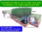 Giải pháp kỹ thuật xử lý nước thải khu tái định cư của thủy điện Đak R'TIH (TS. Lê Quốc Tuấn)