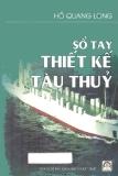 Ebook Sổ tay thiết kế tàu thủy - Hồ Quang Long
