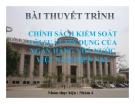 Thuyết trình: Chính sách kiểm soát lãi suất tín dụng của ngân hàng nhà nước Việt Nam  hiện nay