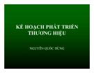 Kế hoạch phát triển thương hiêu - Nguyễn Quốc Hùng
