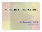 Nghệ thuật thuyết phuc - Đỗ Thanh Hải