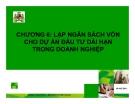 Bài giảng tài chính doanh nghiệp (TS. Đào Thanh Bình) - Chương 6