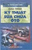 Giáo trình kỹ thuật sữa chữa ô tô - Ts. Hoàng Đình Long